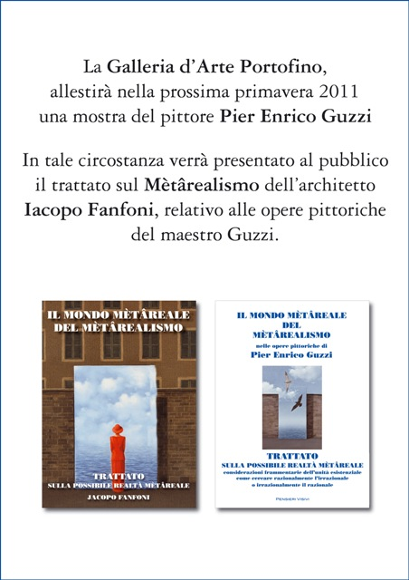 """2011 - Mostra """"Il mondo Metareale del metarealismo"""" di Pier Enrico Guzzi"""